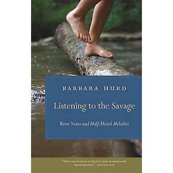 Escuchando el salvaje - río notas y melodías de oído medio por Barba
