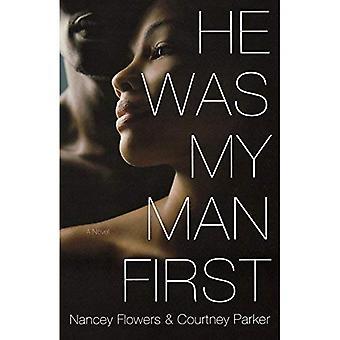 Er war mein Mann zuerst