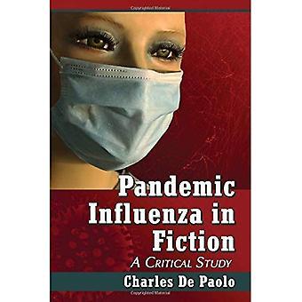 Pandemisk influensa i fiksjon: en kritisk studie