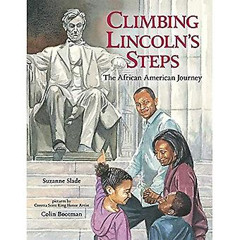 Klättring Lincolns steg: African American resan