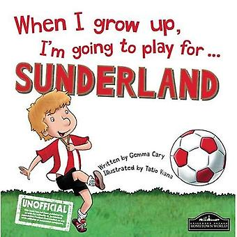Quando sono cresciuto ho intenzione di giocare per il Sunderland
