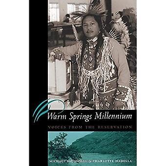 Warm Springs Millennium: Vozes da reserva