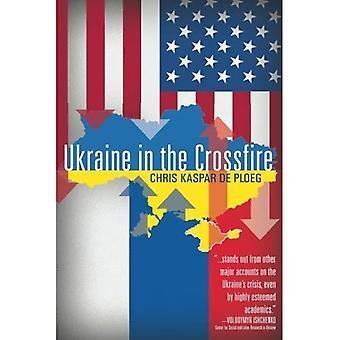 Ukraine in the Crossfire