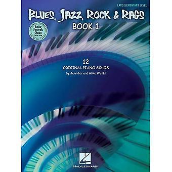 Blues, Jazz, Rock & stracci - libro 1: Federazione nazionale di musica Club 2014-2016 selezione fine livello elementare