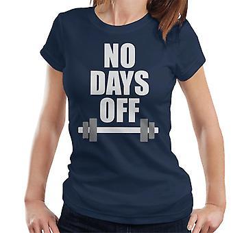 Geen vakantiedagen Barbell Women's T-Shirt