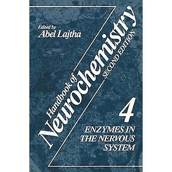 Handbuch der Neurochemie Band 4 Enzyme im Nervensystem von Lajtha & N.S. Abel