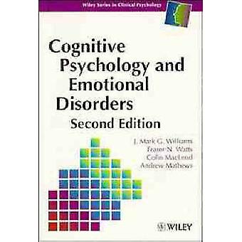 Cognitive Psych   Emotional Disorders 2e by Williams