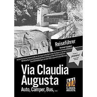 Reisefhrer Via Claudia Augusta economy schwarzweiss by Tschaikner & Christoph