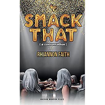 Smack That (en konversation) av Smack That (en konversation) - 97817868
