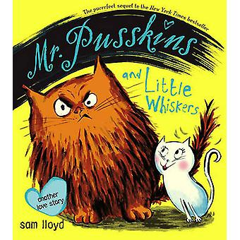 Mr. Pusskins and Little Whiskers - Another Love Story by Sam Lloyd - 9