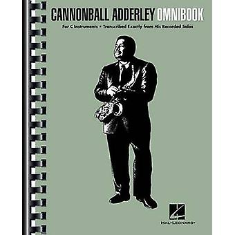 Cannonball Adderley - Omnibook - For C Instruments by Cannonball Adder