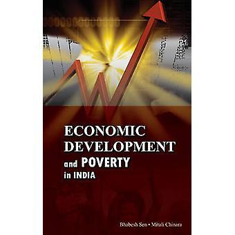 Economic Development & Poverty in India by Bhabesh Sen - 978817708292