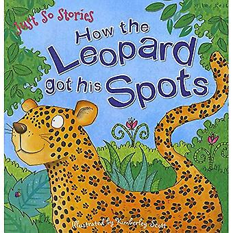 Just So Stories comment le léopard a obtenu ses taches