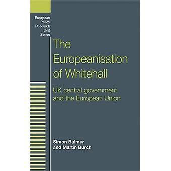Simon BulmerMartin Burchin Whitehallin eurooppalaisointi