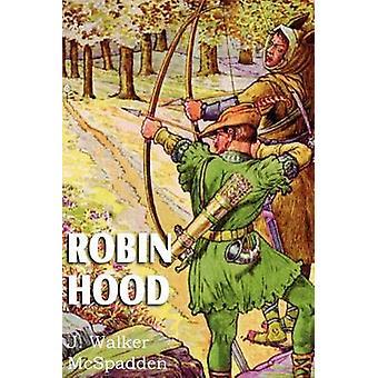 Robin Hood door McSpadden & J. Walker