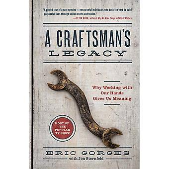 Craftsmans Legacy by Eric Gorges