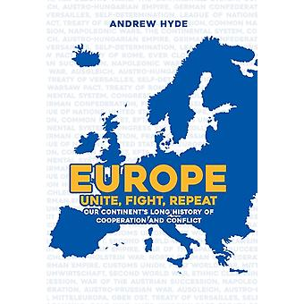 Europe Unite Fight Repeat by Andrew Hyde