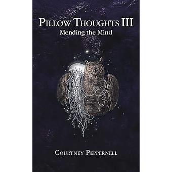 Pillow Thoughts III by Courtney Peppernell