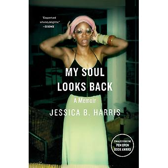 My Soul Looks Back by Harris & Jessica B.