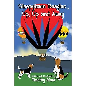 Sleepytown Beagles Up Up and Away by Glass & Timothy