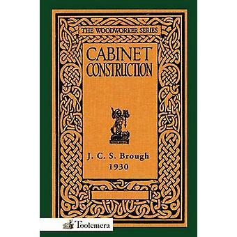 Cabinet Construction by Brough & James Carruthers