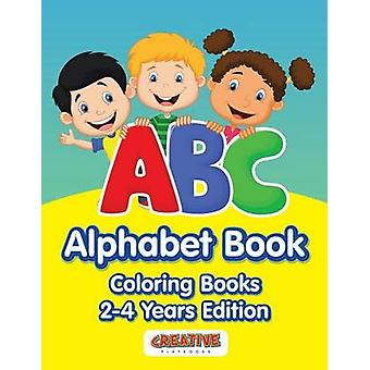 ABC Alphabet Book  Coloring Books 24 Years Edition by Creative Playbooks