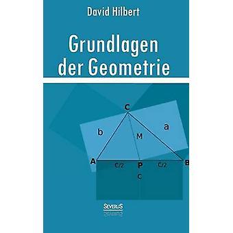Grundlagen Der Geometrie von Hilbert & David