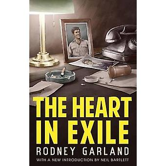The Heart in Exile by Garland & Rodney