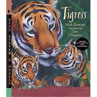Tigress by Nick Dowson - Jane Chapman - 9780763638726 Book