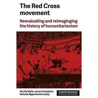 Red Cross Movement by Neville Wylie