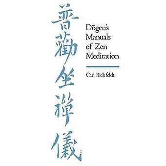 Dogen's Manuals of Zen Meditation by Carl Bielefeldt - 9780520068353