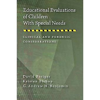 Educational Evaluations of Children with Special Needs - Clinical and