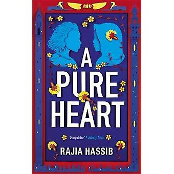 A Pure Heart by Rajia Hassib - 9781529317367 Book