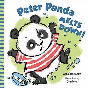 Peter Panda Melts Down by Artie Bennett - John Nez - 9781609054113 Bo