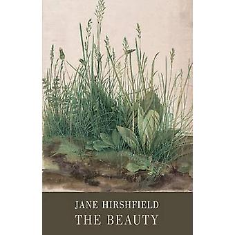 The Beauty by Jane Hirshfield - 9781780372464 Book