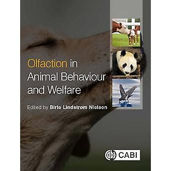 Olfaction in Animal Behaviour and Welf by Birte Lindstrom Nielsen - L