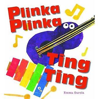 Plinka Plinka Shake Shake by Emma Garcia - 9781910716359 Book