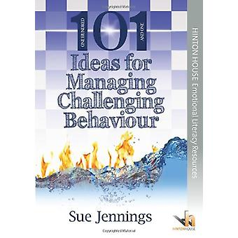 101 Ideas for Managing Challenging Behaviour by Sue Jennings - 978190