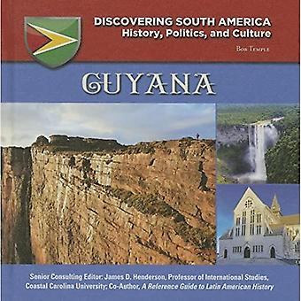 Guyana (Discovering South America: History, Politics, and Culture)