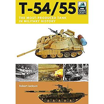 T-54/55 - Soviet Cold War Main Battle Tank by Robert Jackson - 9781526