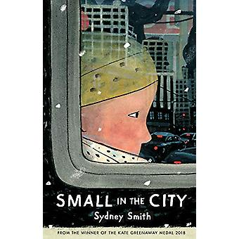 Small in the City by Sydney Smith - 9781406388404 Book