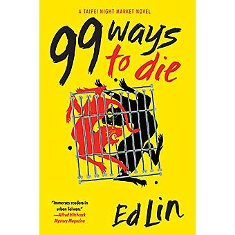 99 Ways To Die by Ed Lin - 9781641290883 Book