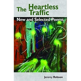 The Heartless Trafffic by Jeremy Robson - 9781916139220 Book