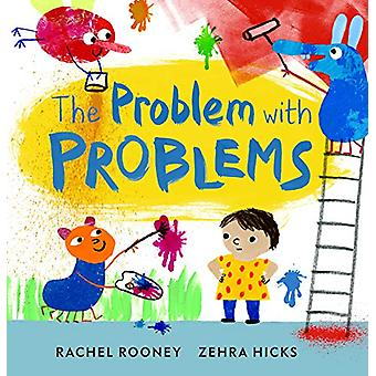 The Problem with Problems by Rachel Rooney - 9781783448715 Book