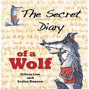 The Secret Diary of a Wolf by Felicia Law - 9781913189266 Book