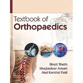 Textbook of Orthopaedics by Atul Kantilal Patil - 9789386478153 Book
