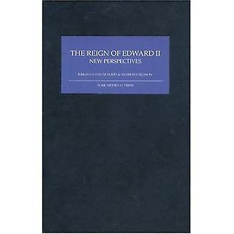 The Reign of Edward II - New Perspectives by Gwilym Dodd - 9781903153