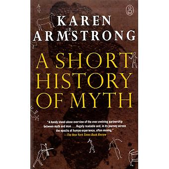 A Short History of Myth by Karen Armstrong