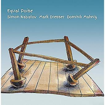 Nabatov, Simon / Dresser, Mark / Mahnig, Dominik - Equal Poise [CD] USA import