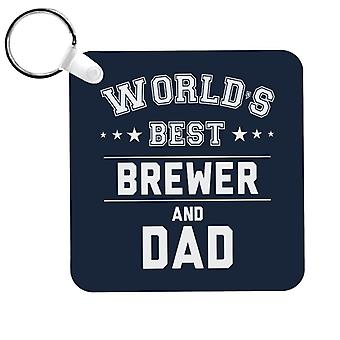 Worlds Best Brewer And Dad Keyring